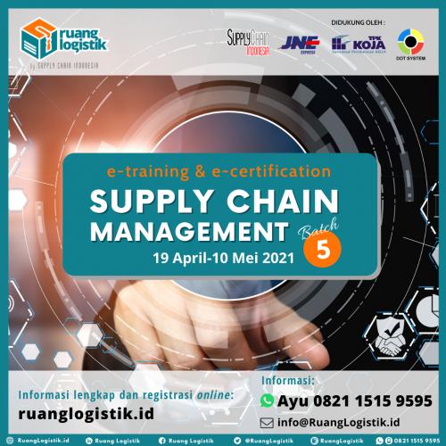 """""""Supply Chain Management"""" Batch 5"""
